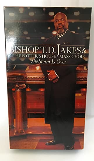 Bishop TD Jakes, The Potters House Mass Choir, The Storm is Over