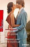 Le baiser d'un prince - Passion pour une inconnue