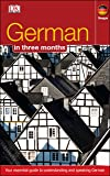 German In 3 Months: Your Essential Guide to Understanding and Speaking German (Hugo in 3 Months)
