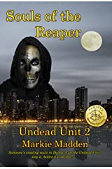 Souls of the Reaper (The Undead Unit Book 2) Kindle Edition