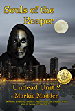 Souls of the Reaper (The Undead Unit Book 2)