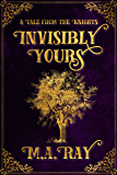 Invisibly Yours