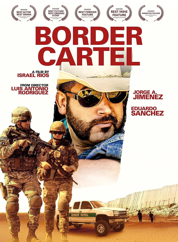 Amazon.com: Border Cartel: Eduardo Sanchez, Jorge A. Jimenez ...