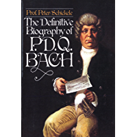 Definitive Biography of P.D.Q. Bach (English Edition)