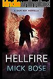Hellfire: A Dan Roy Thriller