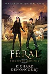 Feral: Book 2 of the Luminether Epic Fantasy Series Kindle Edition