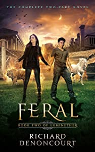 Feral: Book 2 of the Luminether Epic Fantasy Series