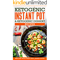 Ketogenic instant pot & ketogenic dessert recipes