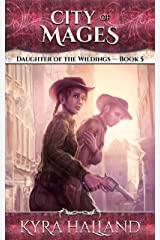 City of Mages (Daughter of the Wildings Book 5) Kindle Edition