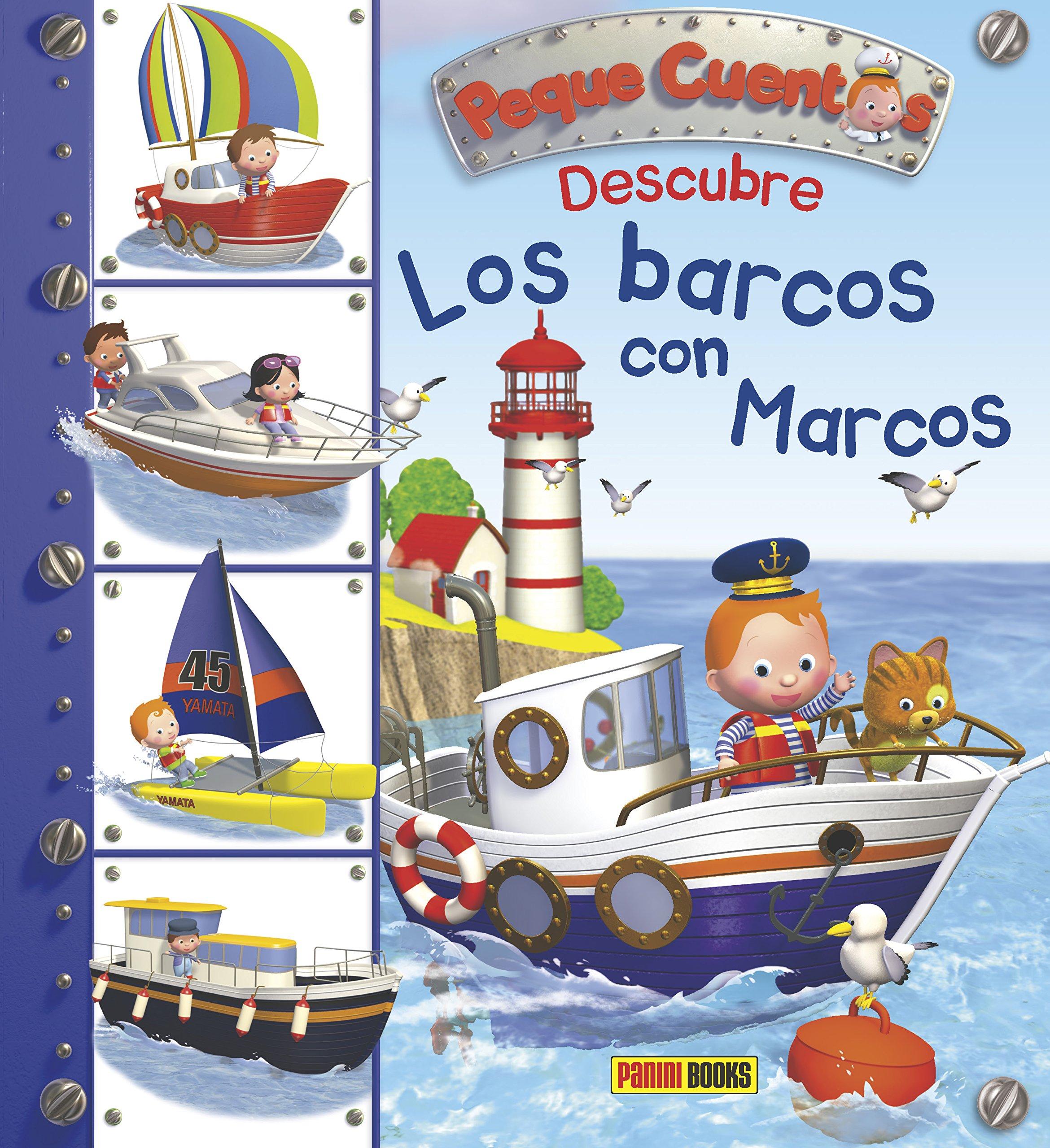 Peque Cuentos. Descubre los barcos con Marcos pdf epub