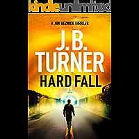 Hard Fall (A Jon Reznick Thriller Book 5)