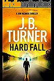 Hard Fall (A Jon Reznick Thriller Book 5) (English Edition)