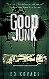 GOOD JUNK (CLIFF SAINT JAMES, BOOK 2): A CLIFF SAINT JAMES THRILLER