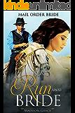 Mail Order Bride: A Run Away Bride