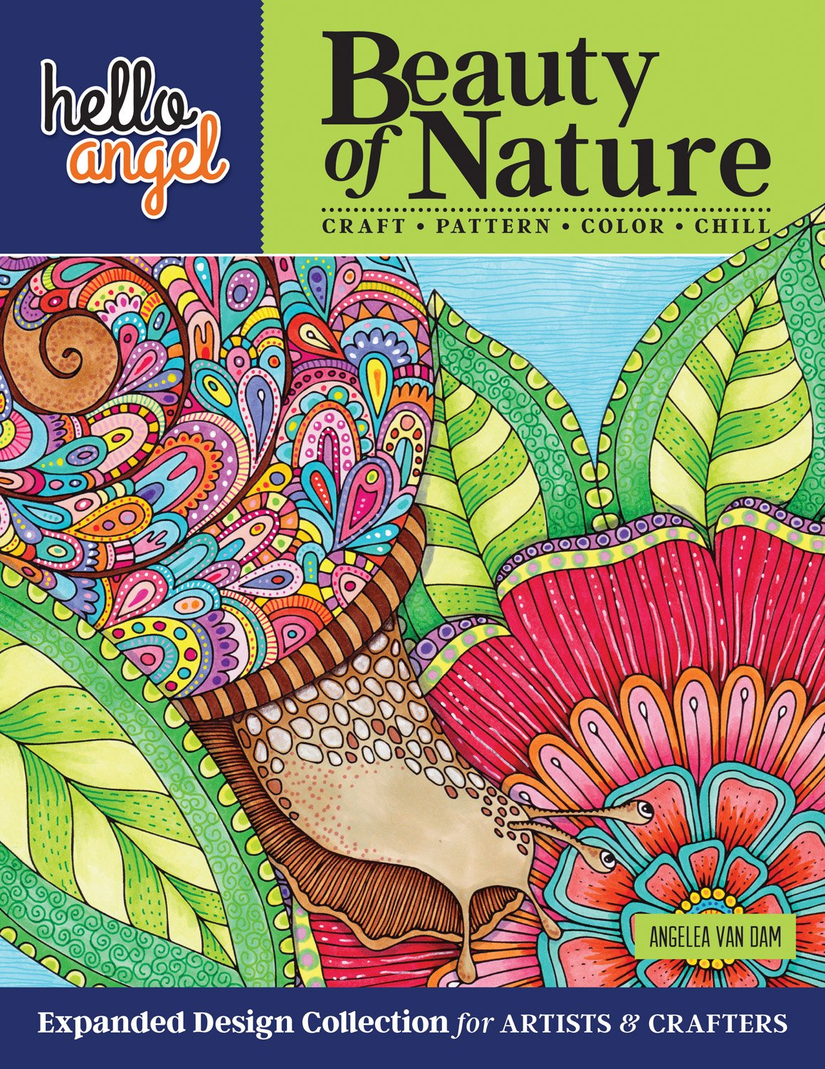 Hello Angel Beauty of Nature: Expanded Design Collection for Artists & Crafters - Craft, Pattern, Color, Chill
