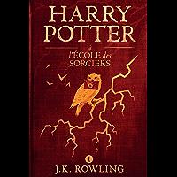Harry Potter à L'école des Sorciers (French Edition)