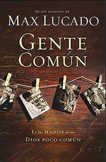 Gente común (Spanish Edition)