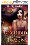 Descended from Dragons: an Urban Fantasy (Moonlight Dragon Book 1) (English Edition)