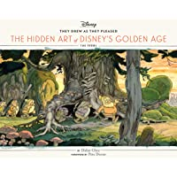 They Drew as They Pleased: The Hidden Art of Disney's Golden Age: 1
