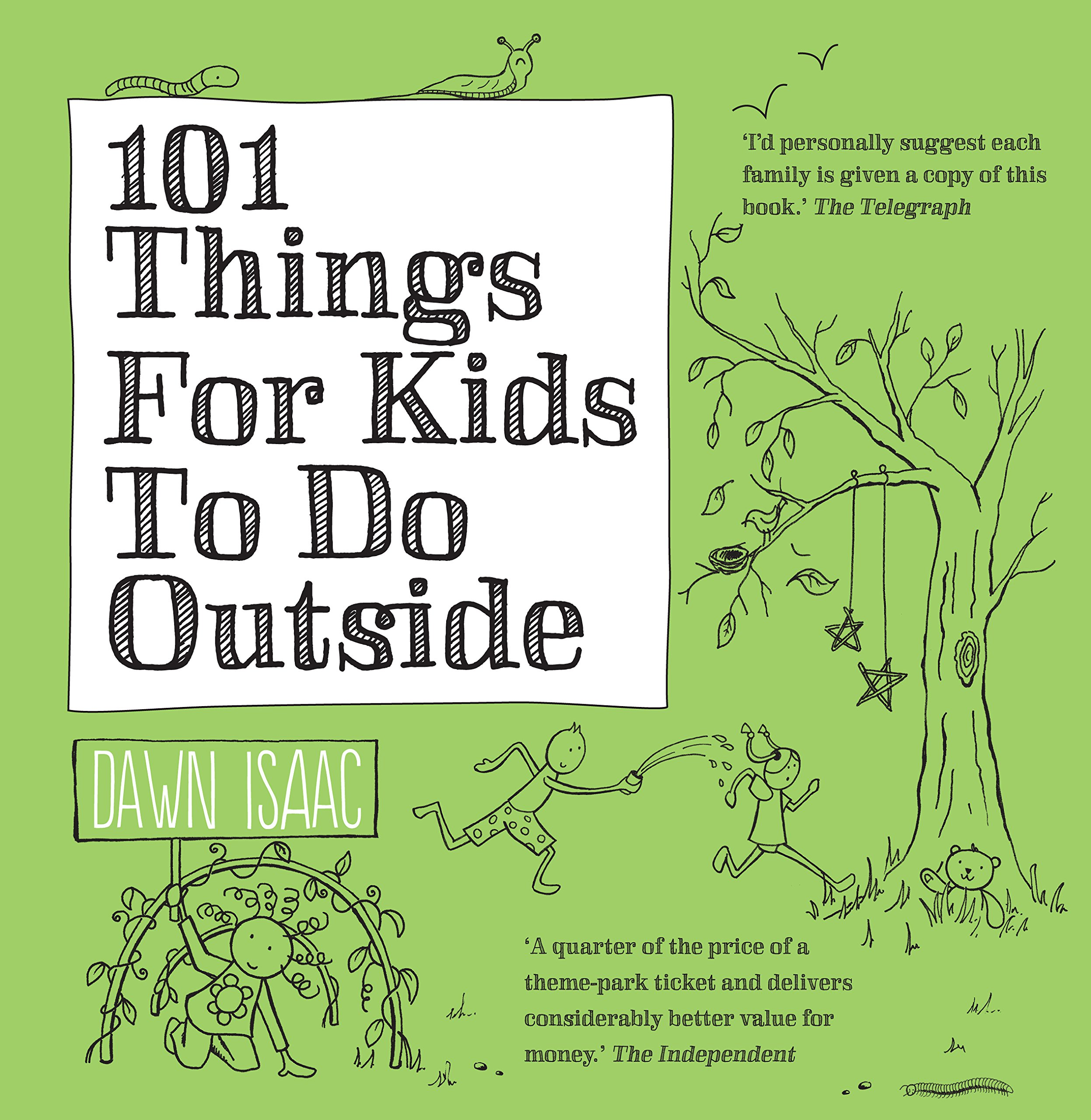 101 things for kids to do outside amazon co uk dawn isaac