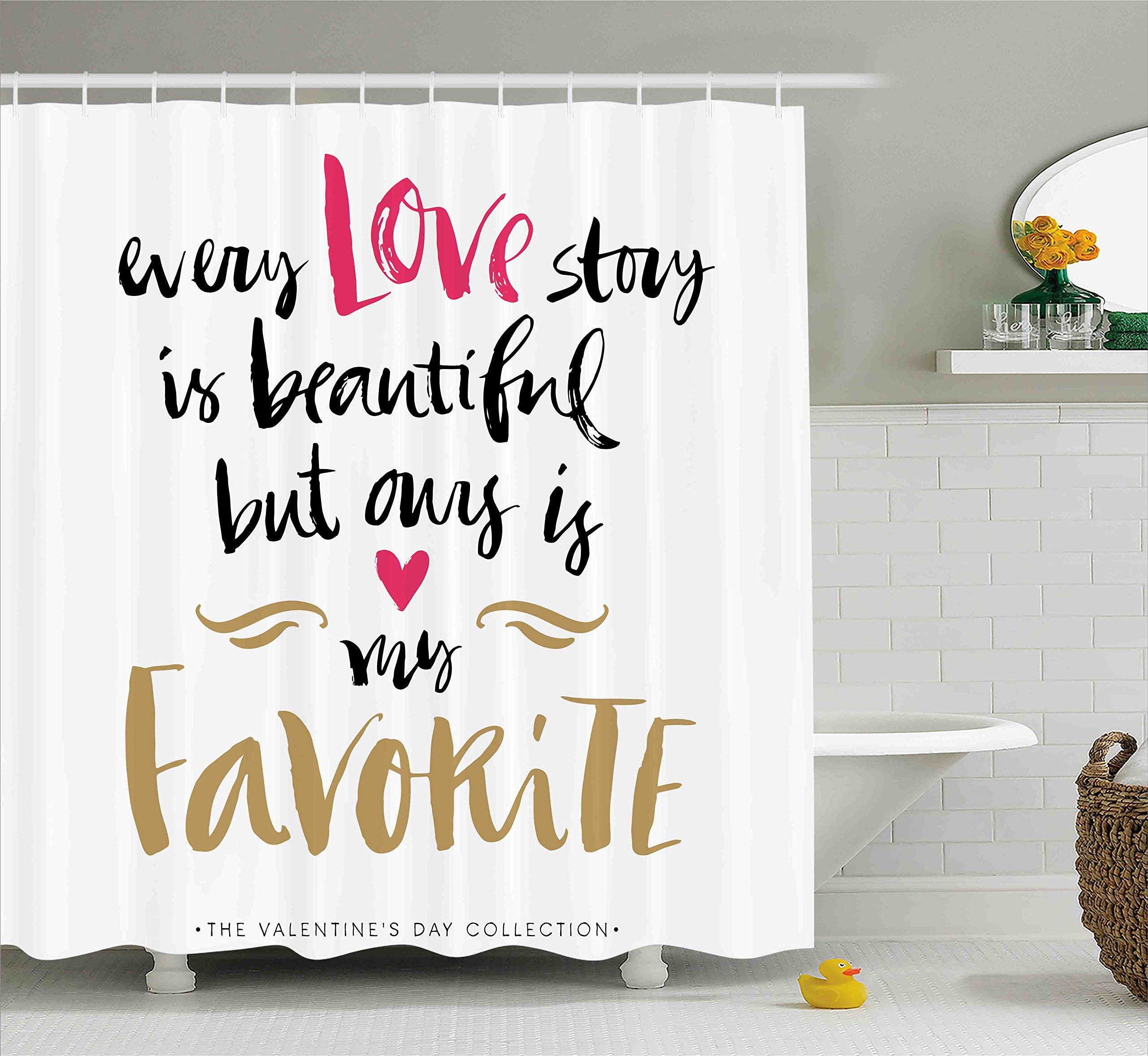 Ambesonne Valentines Day Shower Curtain Set, Every Love Story is Beautiful but Ours is My Favorite Quote Romantic Idea, Fabric Bathroom Decor with Hooks, 70 Inches, White Black Pink