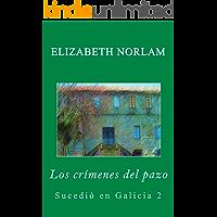 Los crímenes del pazo (Sucedió en Galicia nº 2)