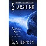 Starshine: Aurora Rising Book One (Amaranthe 1)