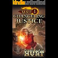 Ascending Mage 1: Changeling Justice: A Modern Fantasy Thriller