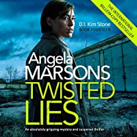 Twisted Lies: Detective Kim Stone Crime Thriller, Book 14