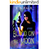 Blood on the Moon (The Federal Witch Book 7)