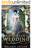 A Midwinter's Wedding: A Retelling of The Frog Prince (English Edition)