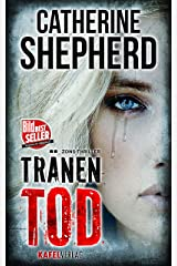 Tränentod (Zons-Thriller 7) (German Edition) Kindle Edition
