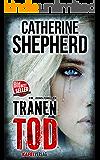 Tränentod (Zons-Thriller 7) (German Edition)