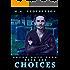 Choices: Book 1 of the Seven Keys Saga