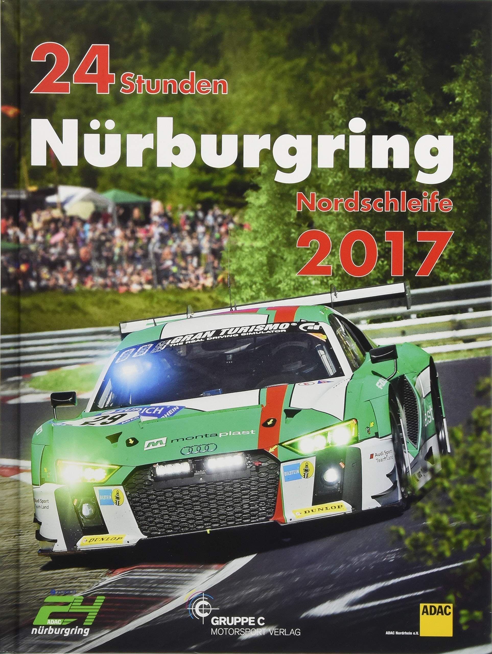 24h-rennen-nrburgring-offizielles-jahrbuch-zum-24-stunden-rennen-auf-dem-nrburgring-2017-jahrbuch-24-stunden-nrburgring-nordschleife