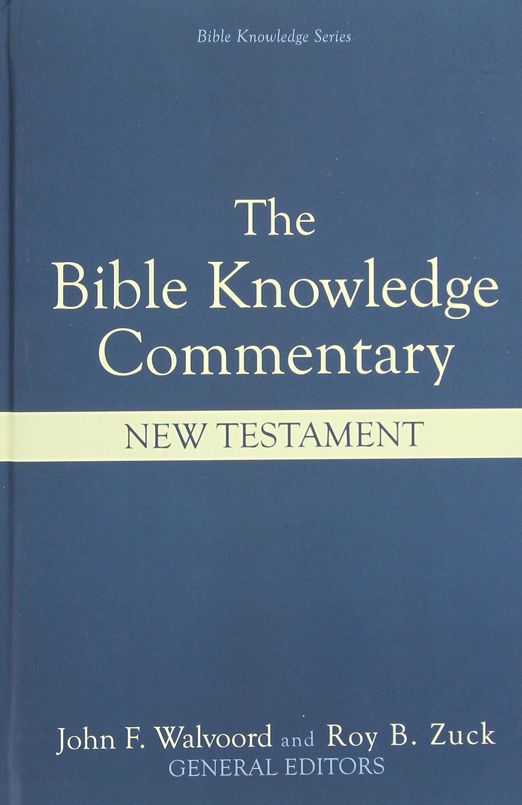 The Bible Knowledge Commentary: An Exposition of the