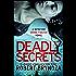 Deadly Secrets: An absolutely gripping serial killer thriller (Detective Erika Foster Book 6)