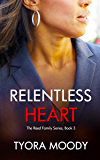 Relentless Heart: A Novella (The Reed Family Book 3)