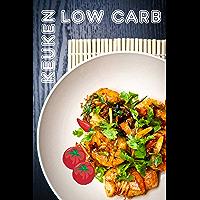 Low Carb Keuken: 100 heerlijke low-carb recepten (Low Carb Dieet)