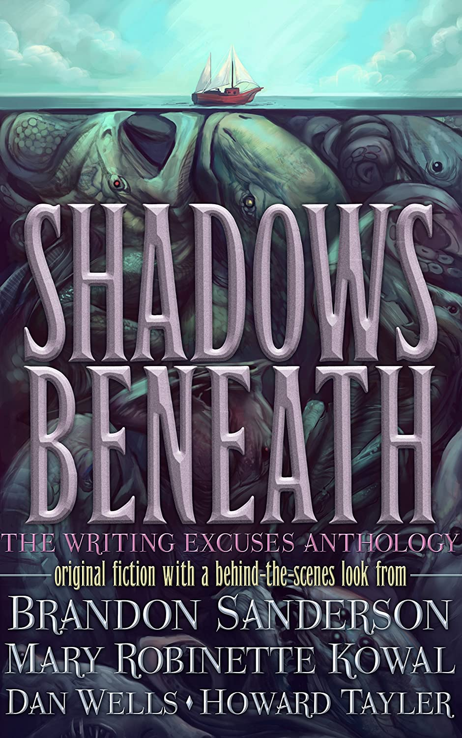 Shadows Beneath: The Writing Excuses Anthology (English Edition ...