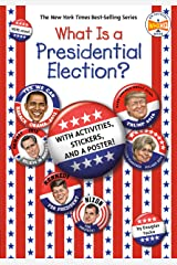 What Is a Presidential Election?: with Activities, Stickers, and a Poster! (What Was?) Paperback