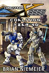 Combat Frame XSeed: Coalition Year 40 Kindle Edition