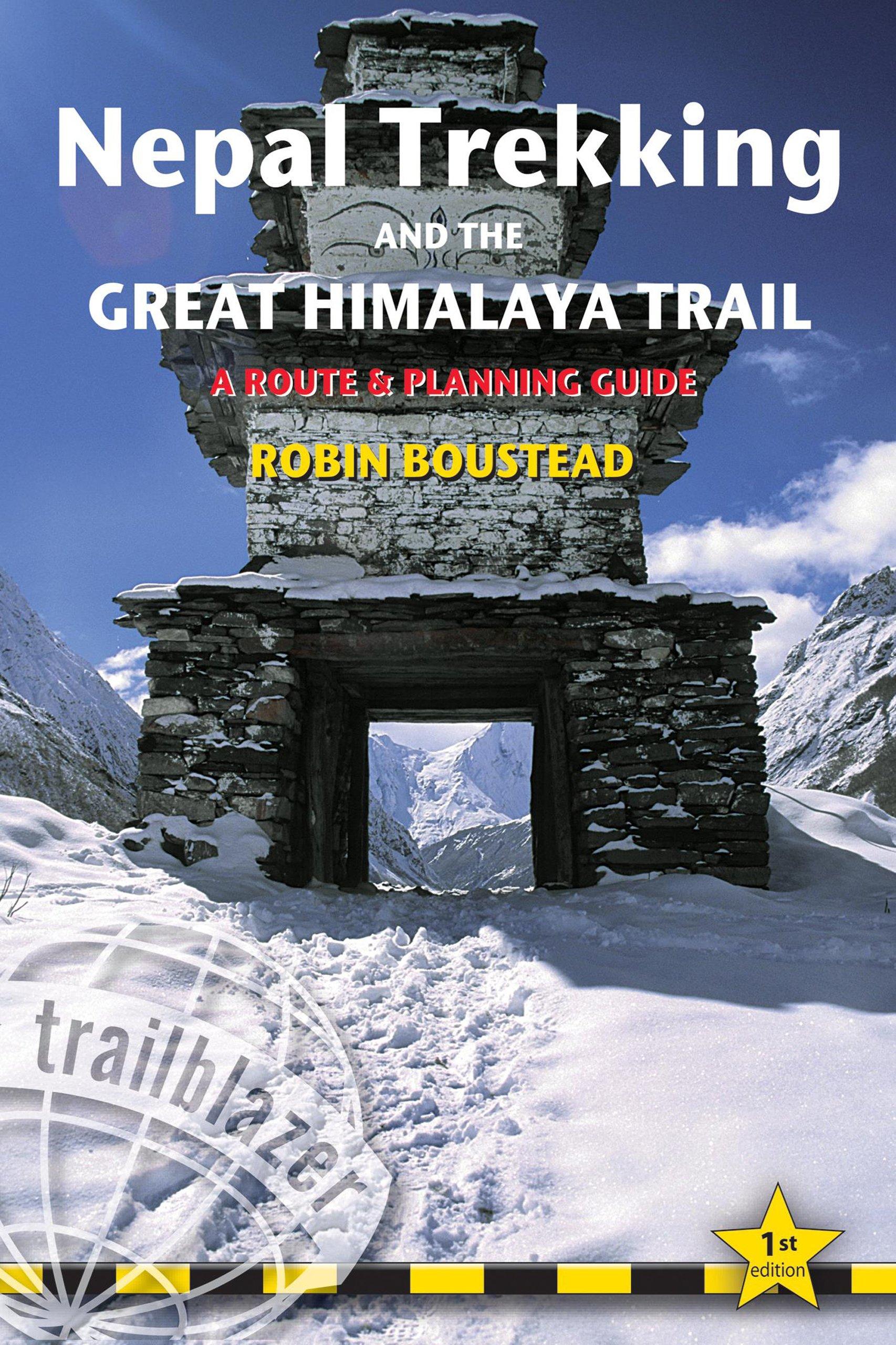 Nepal Trekking & the Great Himalaya Trail (Trailblazer Guides)