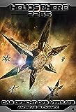 Heliosphere 2265 - Band 4: Das Gesicht des Verrats (Science Fiction) (German Edition)