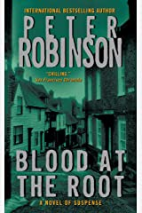 Blood at the Root: An Inspector Banks Novel (Inspector Banks series Book 9) Kindle Edition