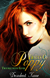 Traces of Poppy (The Trouble with Elves)
