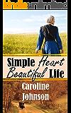 Simple Heart Beautiful Life