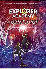 Explorer Academy: The Falcon's Feather (Book 2) Hardcover