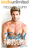 Twisted Twosome (The Binghamton Series Book 3)