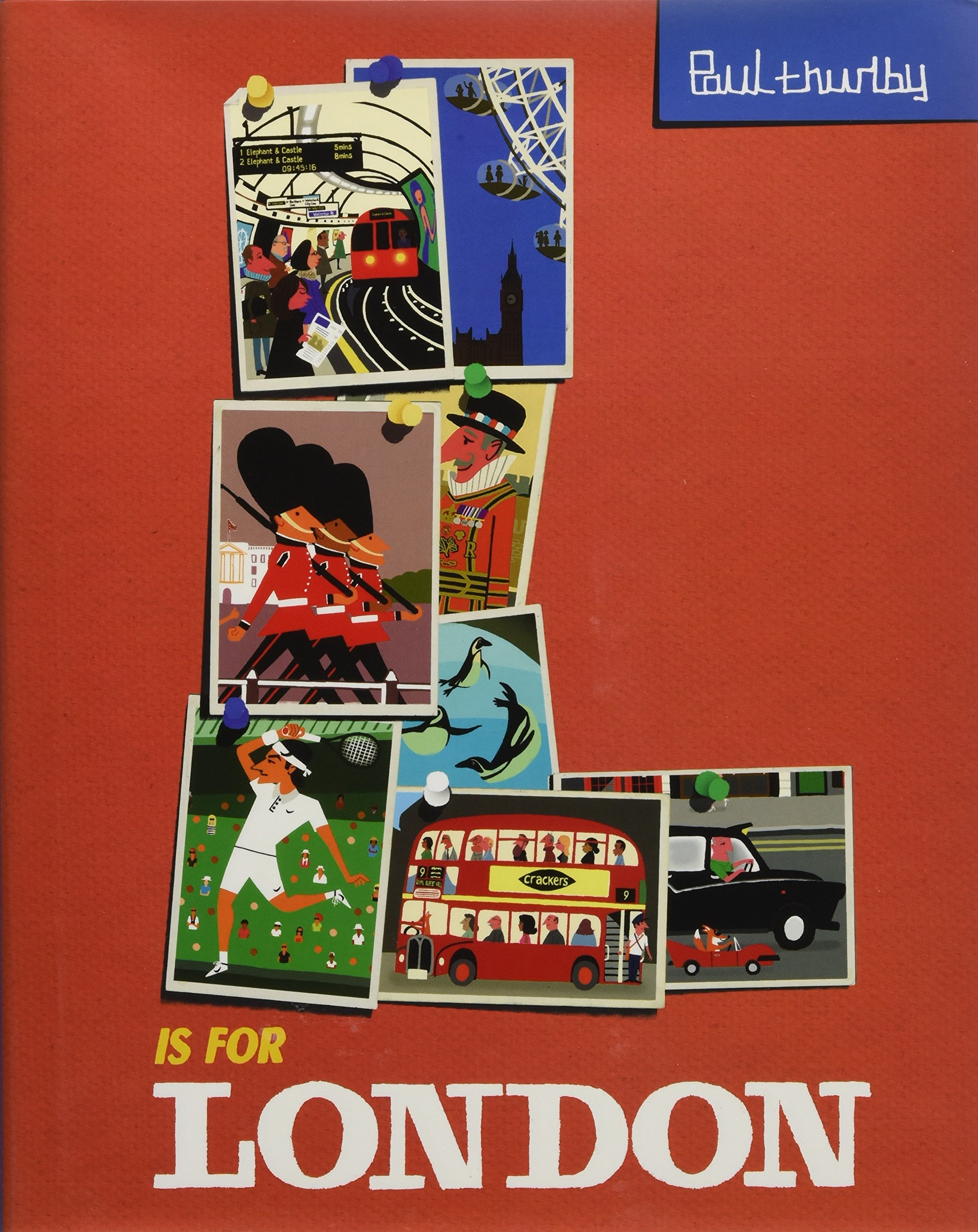 L Is for London (Paul Thurlby ABC City Books) by Sourcebooks Jabberwocky